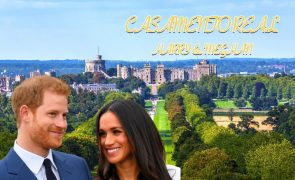 Casamento Real:  Tudo o que precisa saber para não perder a cerimónia
