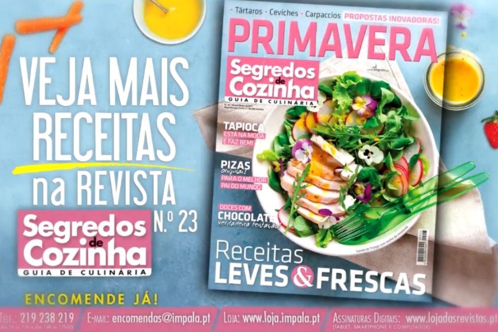 Revista Segredos de Cozinha - Primavera à mesa!