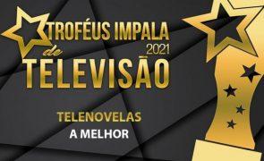 Troféus Impala de Televisão 2021: Nomeações na categoria de Melhor Novela