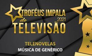 Troféus Impala de Televisão 2021: Nomeações na categoria de Melhor Música de Genérico