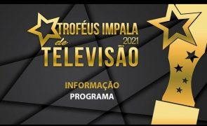 Troféus Impala de Televisão 2021: Nomeações para categoria de Melhor Programa de Informação